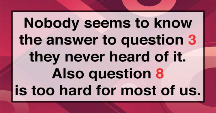 10 Knowledge Questions