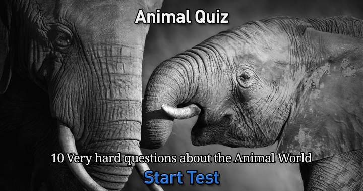 10 very hard questions about the animal world.